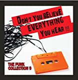 Don't You Believe Everything You Hear: The Punk Collection, Vol. 9