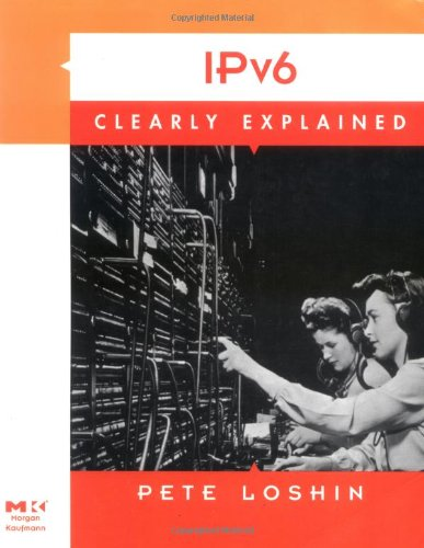IPv6 Clearly Explained