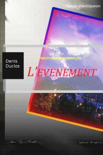 L'événement (Fins et commencements) (Volume 2) (French Edition)