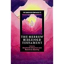 The Cambridge Companion to the Hebrew Bible/Old Testament (Cambridge Companions to Religion)