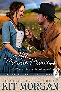 His Prairie Princess by Kit Morgan ebook deal