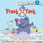 Frank and Tank: Foggy Rescue   Sharon Phillips Denslow