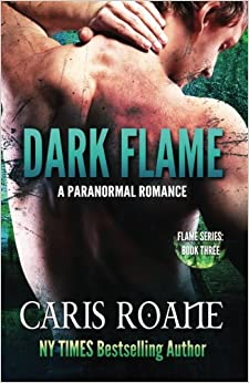 Book Dark Flame: Volume 3 (The Flame Series)
