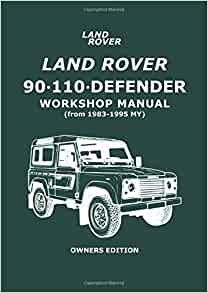 land rover 90 - 110 - defender workshop manual 1983-1995 ... range rover sport workshop manual #2