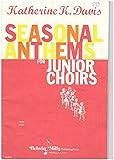 Seasonal Anthems for Junior Choirs
