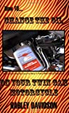 How to Change the Oil on Your Twin Cam Motorcycle - Harley Davidson, James Russell, 0916367754