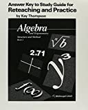 Algebra and Trigonometry - Structure and Method Answer Key to Study Guide for Reteaching and Practice
