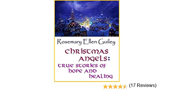 Christmas Angels: True Stories of Hope and Healing - Kindle ...