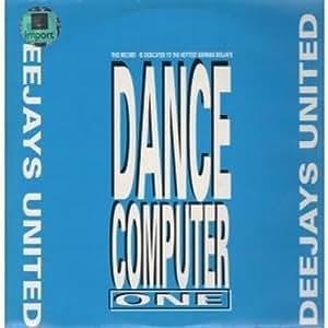 """DANCE COMPUTER ONE 12 INCH (12"""" VINYL) GERMAN DANCE STREET"""