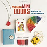 Making Mini Books, Kathleen McCafferty, 1454702001
