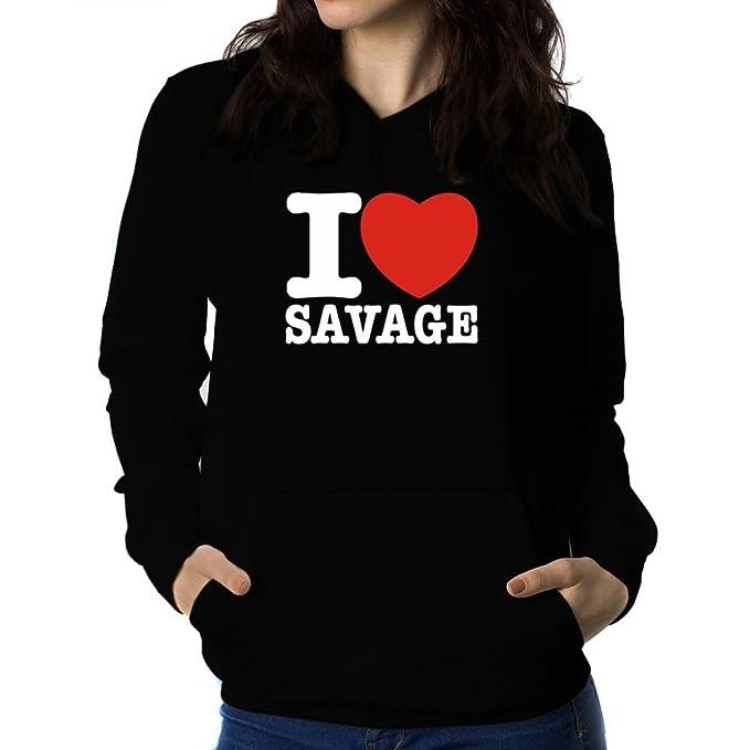 Teeburon I love Savage Sudadera con capucha para mujer: Amazon.es: Ropa y accesorios