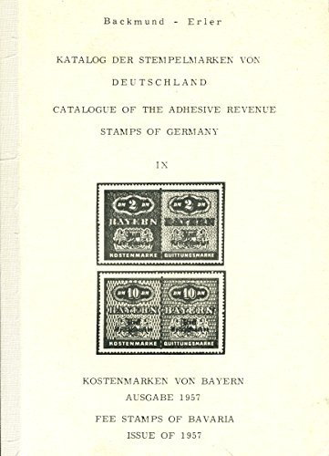 Catalog of the adhesive revenue stamps of Germany #9 Fee Stamps of Bavaria Issue of 1957 - Bavaria Stamp