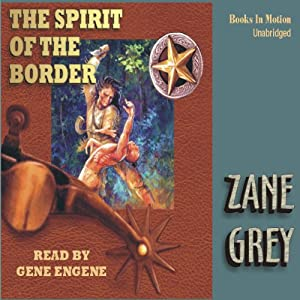 Spirit of the Border Audiobook