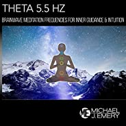 Theta 5.5 Hz: Brainwave Meditation Frequencies for Inner Guidance & Intuition