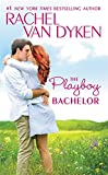 img - for The Playboy Bachelor (The Bachelors of Arizona) book / textbook / text book