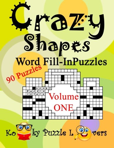 Download Crazy Shapes Word Fill-In Puzzles, Volume 1, 90 Puzzles pdf