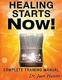 Healing Starts Now!, Joan Hunter, 0768436451