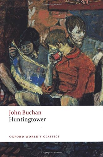 Huntingtower (Oxford World's Classics)