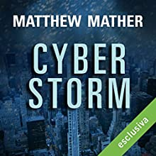 Cyberstorm Audiobook by Matthew Mather Narrated by Osmar Miguel Santucho