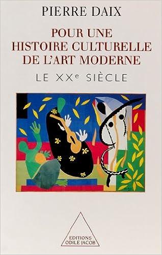 Lire Pour une histoire culturelle de l'art moderne pdf, epub