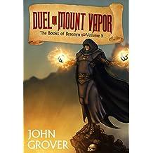 Duel on Mount Vapor (The Books of Braenyn #5)
