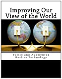 Improving Our View of the World, Thomas J. Cowper and Bowling Green State University, 1466207728