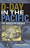 img - for D-Day in the Pacific: The Battle of Saipan (Twentieth-Century Battles) book / textbook / text book