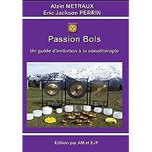 PASSION BOLS- Version 2 (French Edition)