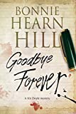 Goodbye Forever (The Kit Doyle Mysteries Book 2)