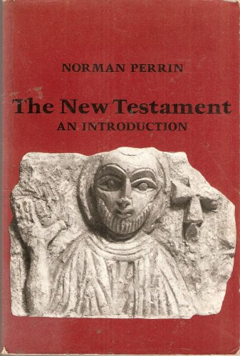 The New Testament, an Introduction: Proclamation and Parenesis, Myth and History