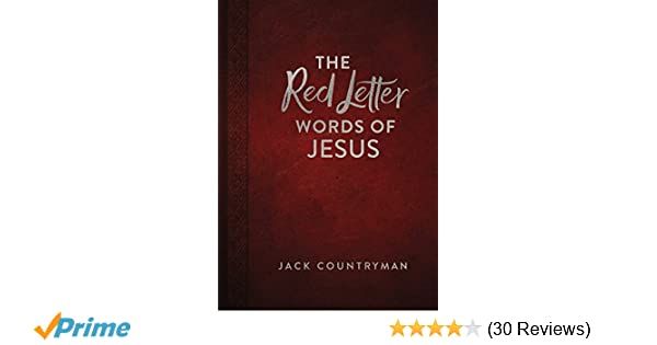 The Red Letter Words of Jesus: Jack Countryman: 9780718096991