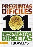 101 preguntas difíciles, respuestas directas (Biblioteca de Ideas de Especialidades Juveniles)