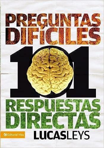 101 preguntas difíciles, respuestas directas (Especialidades Juveniles) (Spanish Edition): Lucas Leys: 0639390757371: Amazon.com: Books