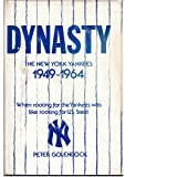 Dynasty : The New York Yankees 1949-1964, Golenbock, Peter, 0132223236