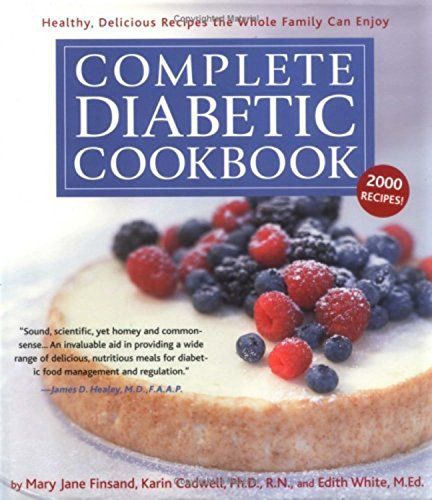 Read Online Complete Diabetic Cookbook: Healthy, Delicious Recipes the Whole Family Can Enjoy pdf epub