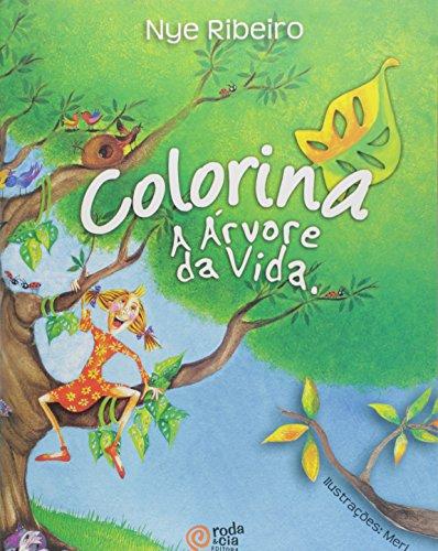 Colorina. A Árvore da Vida