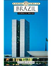 Meade, T:  A Brief History of Brazil