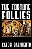 img - for The Fortune Follies book / textbook / text book