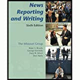 Workbook for News Reporting and Writing, Missouri Group Staff and Brooks, Brian S., 0312180195