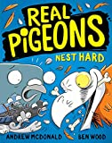 Real Pigeons Nest Hard: Real Pigeons #3 (Volume 3)