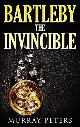 Bartleby The Invincible