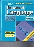 Elements of Language, Grade 6, Holt, Rinehart and Winston Staff, 0030686725