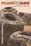 Plain of Jars and Other Stories, Geary Hobson, 0870139983