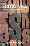 Semantics: Primes and Universals (St. in Classification Data Analysis)