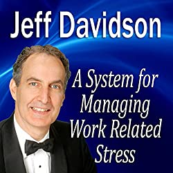 A System for Managing Work Related Stress