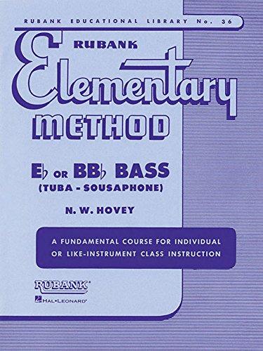(Rubank Elementary Method - Bass/Tuba (B.C.) (Rubank Educational Library: Elementary Method))