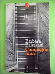 Compagna luna (Serie bianca/Feltrinelli) (Italian Edition