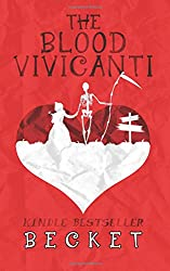 The Blood Vivicanti: A Novel of New Blood Drinkers