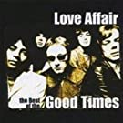 Love Affair: The Best of the Good Time