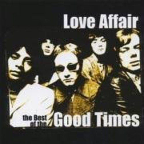(Love Affair: The Best of the Good Time)